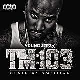 TM:103 Hustlerz Ambition [Vinilo]