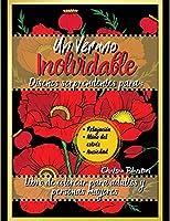 Un Verano Inolvidable Libro de Colorear para Adultos y Personas Mayores: Fácil - Flores - Meditación - Impresión grande