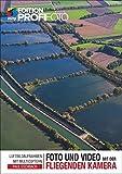 Foto und Video mit der fliegenden Kamera: Luftbildaufnahmen mit Multicoptern (mitp Edition ProfiFoto) (Broschiert)