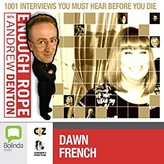 Enough Rope with Andrew Denton: Dawn French cover art