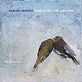 World on the Ground von Sarah Jarosz