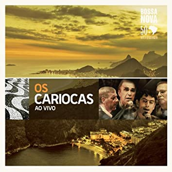 Os Cariocas: The Best of (Live)
