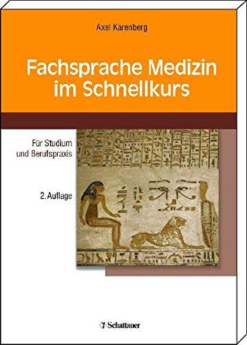 Fachsprache Medizin im Schnellkurs: Für Studium und Berufspraxis