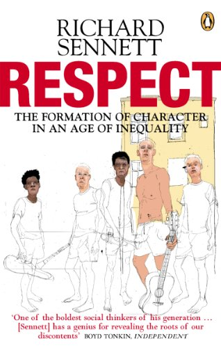 Respect: The Formation of Character in an Age of Inequality (English Edition)