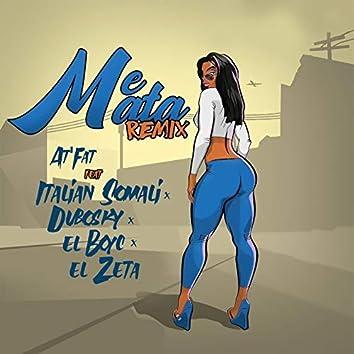 Me Mata (Remix)