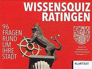 Klartext Verlag Wissensquiz Ratingen: 96 Fragen rund um ihre