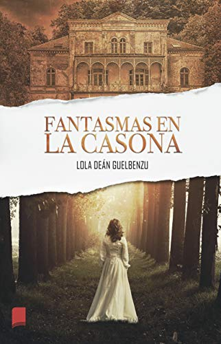 Fantasmas en la casona (Spanish Edition)