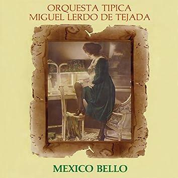 México Bello