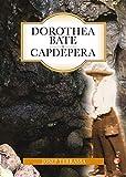Dorothea Bate i Capdepera (Papers)
