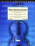 The Entertainer: 33 beliebte Stücke von Klassik bis Unterhaltung. Violine und Klavier. (Violinissimo)