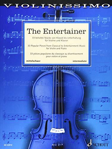 The Entertainer: 33 beliebte Stücke von Klassik bis Unterhaltung. Violine und Klavier. (Violinissimo, Band 6)