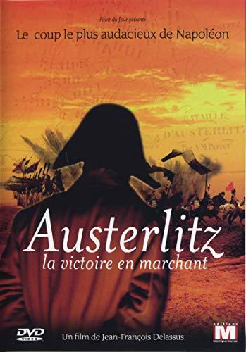 Austerlitz la victoire en marchant [Francia] [DVD]