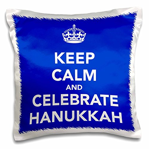 3dRose pc_163811_1 Keep Calm and Celebrate Hanukkah, Blue,-Pillow Case, 16 by 16'