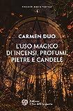 L'uso magico di incensi, profumi, pietre e candele