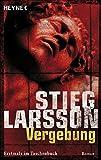 Vergebung by Stieg Larsson(1905-07-01)