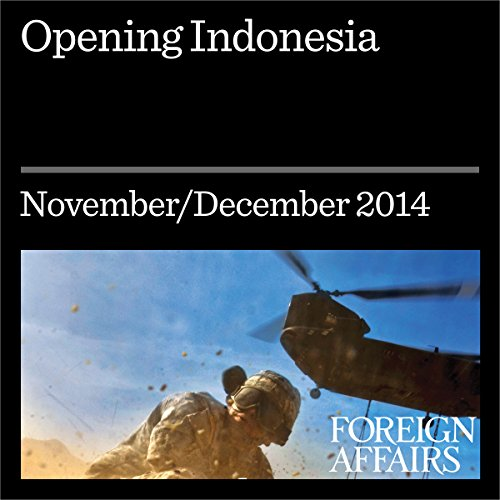 Opening Indonesia     A Conversation with Joko Widodo              By:                                                                                                                                 Joko Widodo                               Narrated by:                                                                                                                                 Kevin Stillwell                      Length: 15 mins     Not rated yet     Overall 0.0