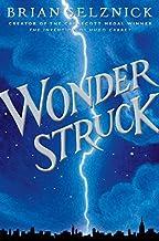 Wonderstruck (Schneider Family Book Award - Middle School Winner)