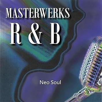 Masterwerks R&B Neo Soul