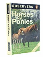 Observer's Book of Horses and Ponies (Observer's Pocket S.)