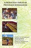La elaboración y el empleo de los preparados biodinámicos