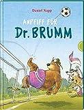 Dr. Brumm: Anpfiff für Dr. Brumm: Eine Fußballgeschichte ab 4 Jahren