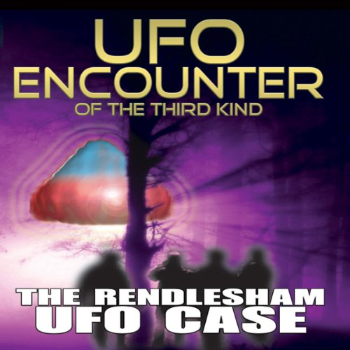 UFO Encounter of the Third Kind: The Rendlesham UFO Case audiobook cover art