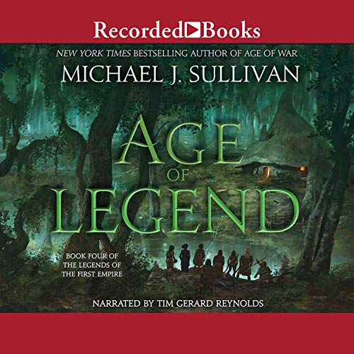 Age of Legend     Book Four of The Legends of the First Empire              By:                                                                                                                                 Michael J. Sullivan                               Narrated by:                                                                                                                                 Tim Gerard Reynolds                      Length: 16 hrs and 30 mins     Not rated yet     Overall 0.0