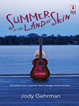 Summer in the Land of Skin (Red Dress Ink) (English Edition)