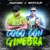 Coco Con Ginebra (feat. Saleth Boy & GM Studio) [Explicit]