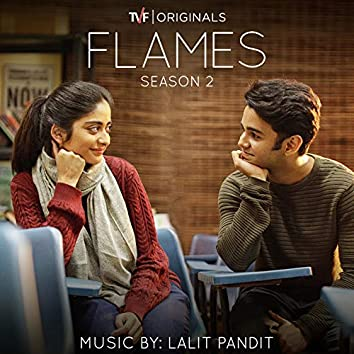 Flames: Season 2 (Music from the Tvf Original Series)