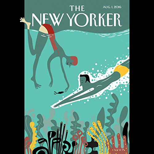 The New Yorker, August 1st 2016 (Connie Bruck, Héctor Tobar, Amy Davidson) cover art