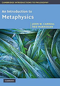 An Introduction to Metaphysics  Cambridge Introductions to Philosophy