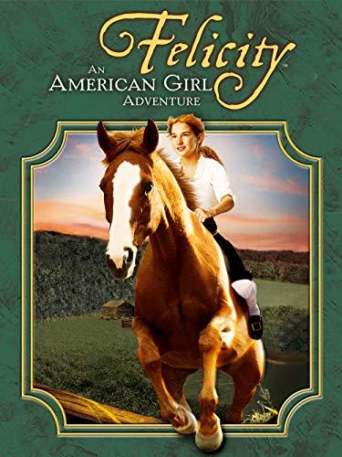 Felicity: An American Girl Adventure