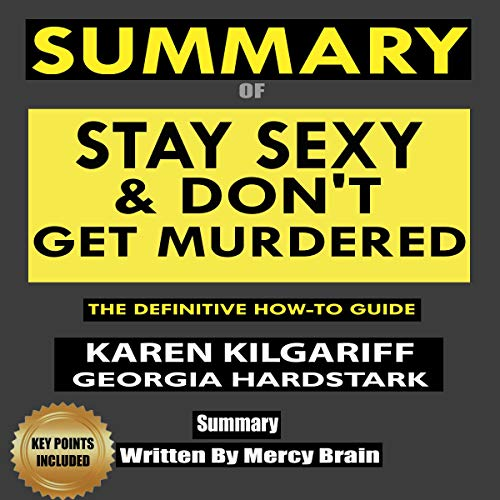 Summary of Stay Sexy & Don't Get Murdered cover art