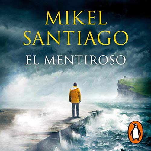 El mentiroso [The Liar] Audiobook By Mikel Santiago cover art