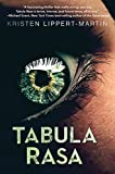 Tabula Rasa (The Tabula Rasa Saga Book 1)