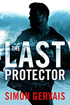 The Last Protector (Clayton White Book 1) Kindle Edition