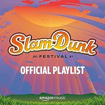 Slam Dunk Festival: Official Playlist