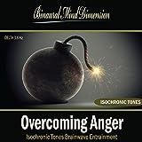 Overcoming Anger: Isochronic Tones Brainwave Entrainment