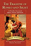 The Tragedie of Romeo and Juliet: A Frankly Annotated First Folio Edition