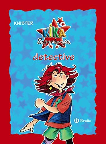 Kika Superbruja, detective (edición especial 20 aniversario) (Castellano - A PARTIR DE 8 AÑOS - PERSONAJES - Kika Superbruja)