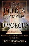 Una puerta llamada divorcio (Spanish Edition)