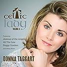 Celtic Lady Volume II (Digipak Edition with Bonus Track) featuring Jealous of the Angels