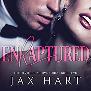 Enraptured     The Devil & His Dove, Book 2              By:                                                                                                                                 Jax Hart                               Narrated by:                                                                                                                                 Rodney Falcon                      Length: 4 hrs and 32 mins     1 rating     Overall 5.0