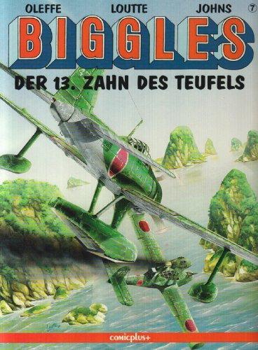 Biggles. Comic: Biggles, Bd.7, Der 13. Zahn des Teufels (comicplus)