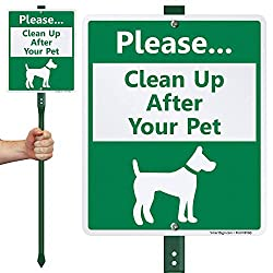 Please - Clean Up After Your Pet Sign