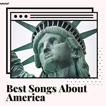 Best Songs About America