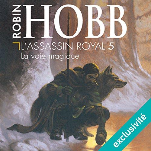 La voie magique (L'Assassin royal 5) audiobook cover art