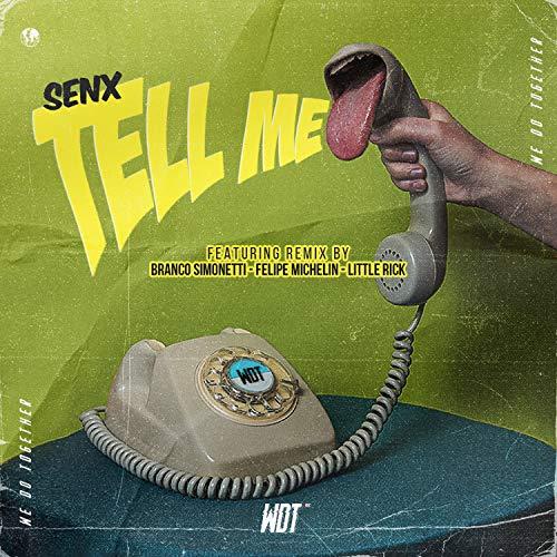 Tell Me (Felipe Michelin Remix)