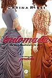 Indomada (Vol. 6 Perdida): Os laços inquebráveis do amor
